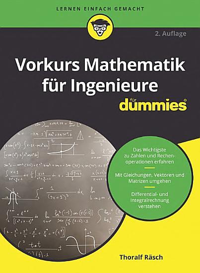 Vorkurs Mathematik f  r Ingenieure f  r Dummies PDF