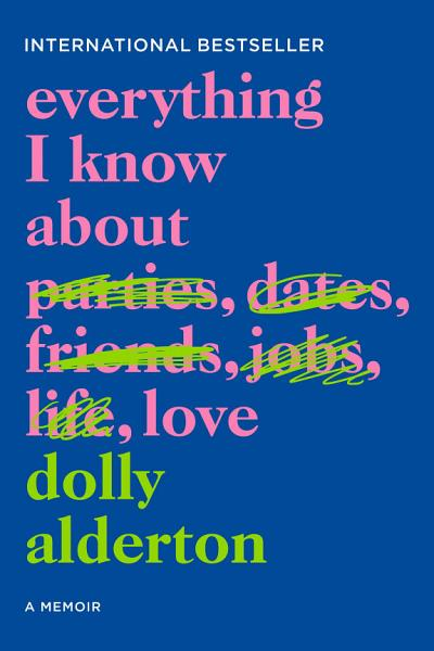 Download Everything I Know About Love Book