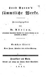 Lord Byron's sämmtliche Werke: Don Juan : fünfter bis eilfter Gesang, Band 6