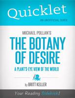 Quicklet on Michael Pollan s The Botany of Desire  CliffNotes like Summary  Analysis  and Review  PDF