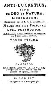 Anti-Lucretius, sive De Deo et natura: libri novem
