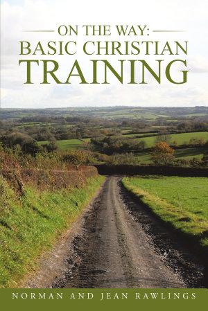 On the Way  Basic Christian Training PDF