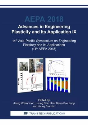 Advances in Engineering Plasticity and its Application IX PDF