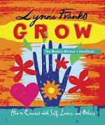 Grow - The Modern Woman's Handbook