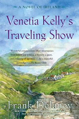 Venetia Kelly s Traveling Show
