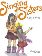 Singing Sisters: A Story of Humility