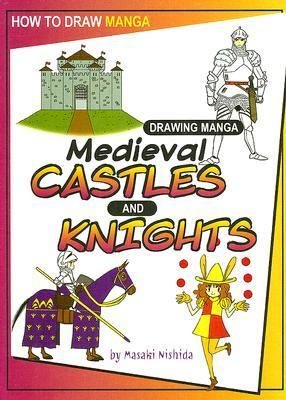 Drawing Manga Medieval Castles and Knights PDF