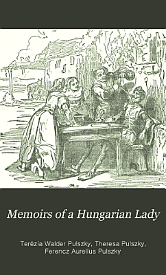 Memoirs of a Hungarian Lady     PDF
