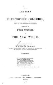 Select Letters of Christopher Columbus: With Other Original Documents, Relating to His Four Voyages to the New World, Volume 43