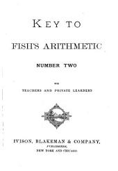 Key to Fish's Arithmetic Number Two: For Teachers and Private Learners