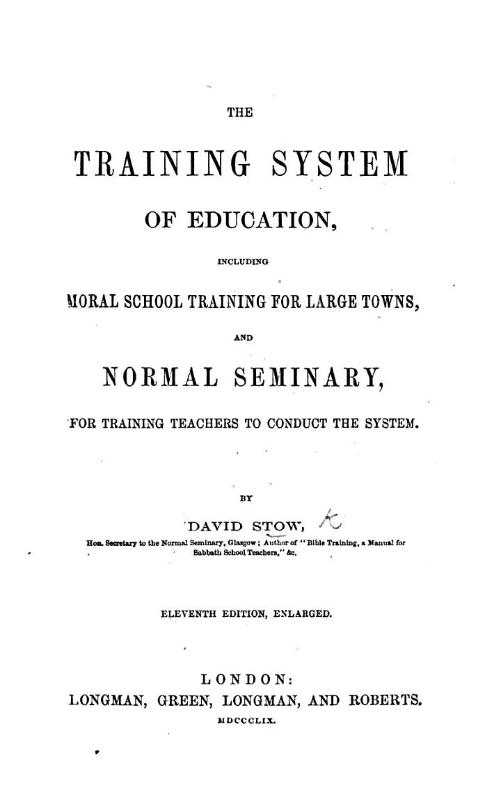 The Training System adopted in the Model Schools of the Glasgow Educational Society, etc