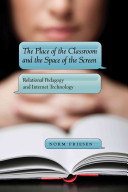 The Place of the Classroom and the Space of the Screen PDF