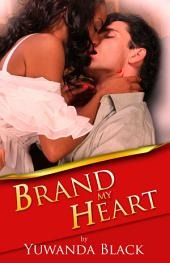 Brand My Heart: A Multicultural Romance