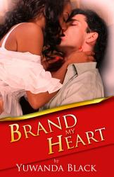 Brand My Heart Book PDF