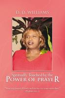 Spritually Touched by the Power of Prayer PDF