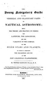The young navigator's guide to the sidereal and planetary parts of nautical astronomy