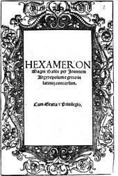 Hexameron Magni Basilij [Basilii]