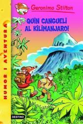 Quin cangueli al Kilimanjaro!