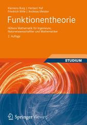 Funktionentheorie: Höhere Mathematik für Ingenieure, Naturwissenschaftler und Mathematiker, Ausgabe 2