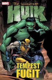 Hulk: Tempest Fugit, Volume 1