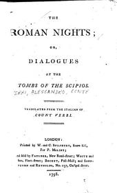 The Roman Nights, Or, Dialogues at the Tombs of the Scipios