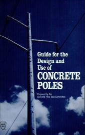 Guide for the Design and Use of Concrete Poles