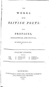 The Works of the British Poets. With Prefaces: Volume 4
