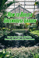 How to Build a Greenhouse Garden PDF