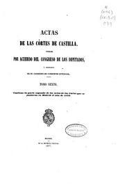 Actas de las Cortes de Castilla: Contiene la parte segunda de las actas de las Cortes que se juntaron en Madrid el año de 1579, Volumen 6