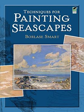 Techniques for Painting Seascapes PDF