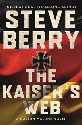 The Kaiser   s Web