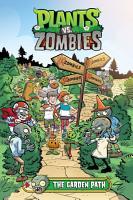 Plants vs  Zombies Volume 16  The Garden Path PDF