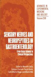Sensory Nerves and Neuropeptides in Gastroenterology: From Basic Science to Clinical Perspectives