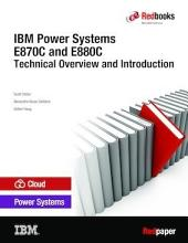 IBM Power Systems E870C and E880C Technical Overview and Introduction