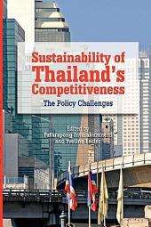 Sustainability of Thailand's Competitiveness: The Policy Challenges
