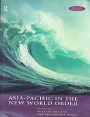 Asia Pacific In The New World Order Book PDF