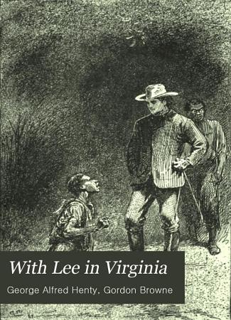 With Lee in Virginia PDF