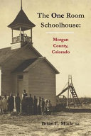 The One Room Schoolhouse