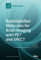 Radiolabelled Molecules for Brain Imaging with PET and SPECT PDF