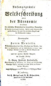 Anfangsgründe der Weltbeschreibung, oder der Astronomie