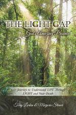 The Light Gap: God'S Amazing Presence