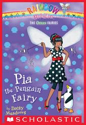 Ocean Fairies #3: Pia the Penguin Fairy