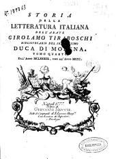 Storia della letteratura italiana: Tomo terzo [-quarto]