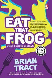 Eat That Frog (Edisi Bahasa Melayu)