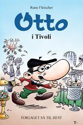 Otto #14: Otto i Tivoli
