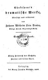 Shakespear's dramatische Werke übers. und erl. von Johann. Wilhelm Otto Benda. - Leipzig, Göschen 1825-26