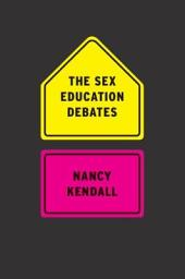 The Sex Education Debates