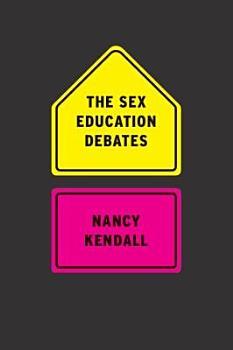 The Sex Education Debates PDF