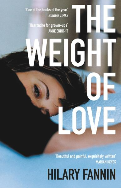 Download The Weight of Love Book