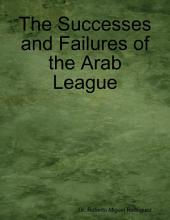 The Successes and Failures of the Arab League